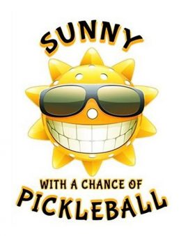 pickleball_sun_with_a_chance_of_pickleball